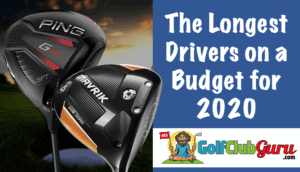 the best value long drivers 2020 update