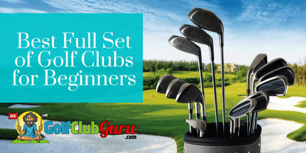Cover Photo for Best Full Set of Golf Clubs for Beginners