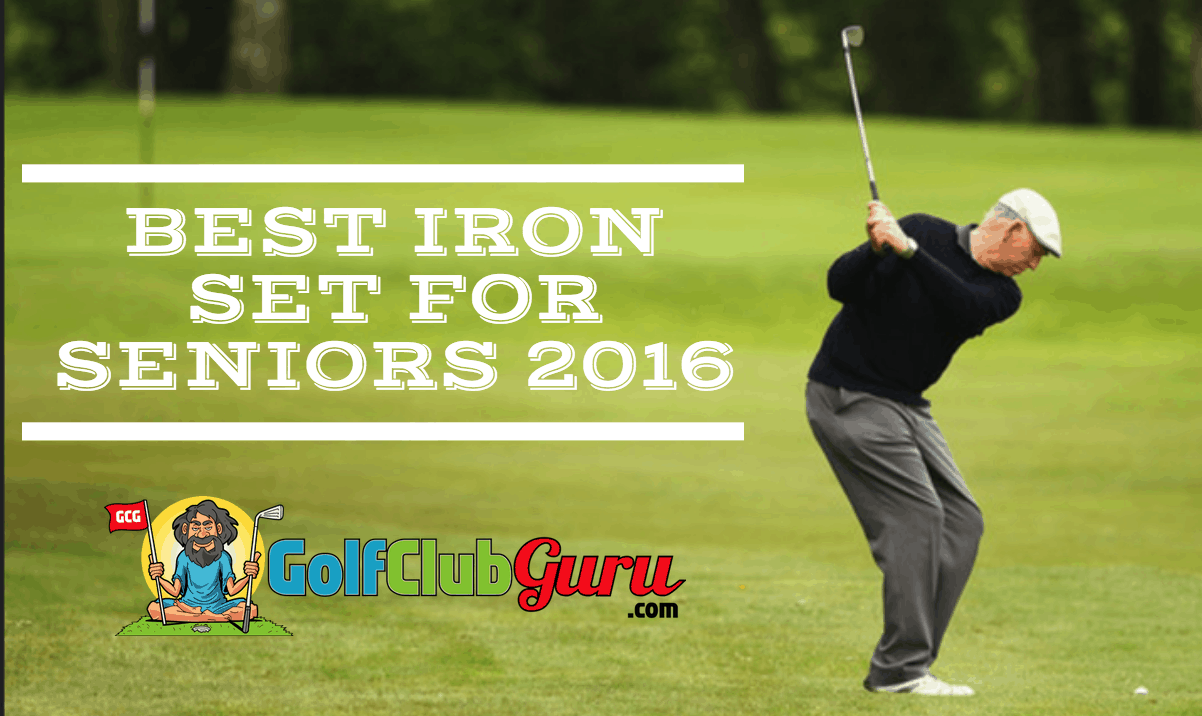 Cover Photo for Best Irons for Seniors 2016 Golf