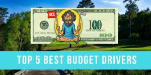 Top 5 Best Budget Drivers Under 100