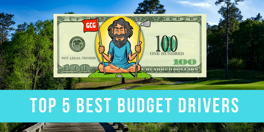 Top 5 Best Budget Drivers Under 100