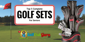 Cover Photo for Top 5 Complete Golf Sets for Seniors