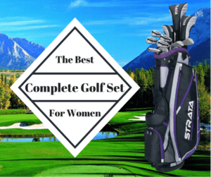 Cover Photo for the Best Complete Golf Set for Women