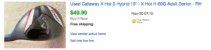 Sold eBay Listing for Callaway X Hot Hybrid Under $50 Budget