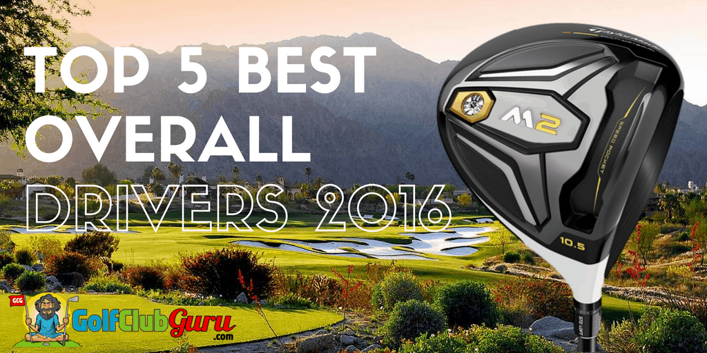 best drivers 2016 for high handicappers