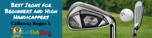 callaway rogue x irons beginners handicap