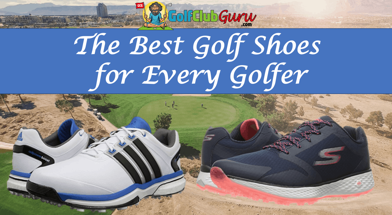 The Best Golf Shoes for Every Golfer