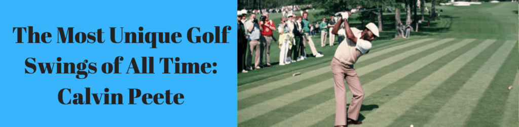 Calvin peete swing analysis