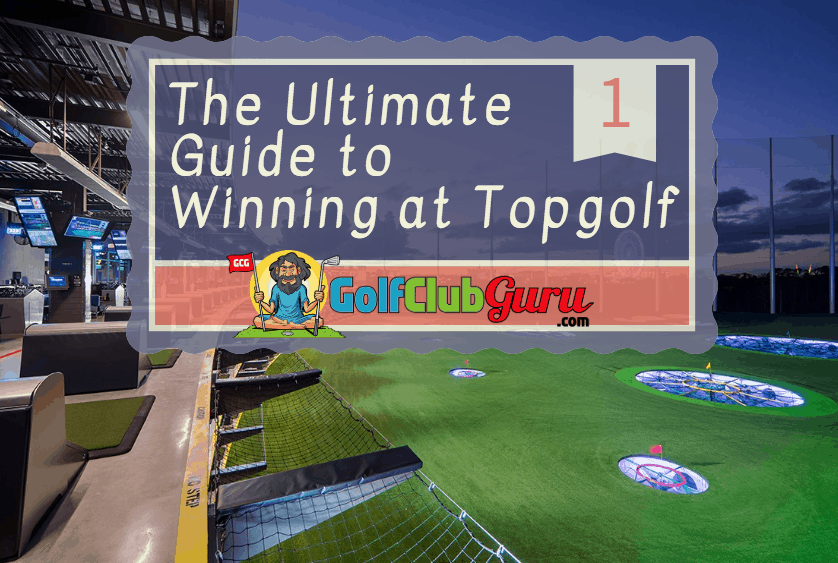 winning at topgolf guide