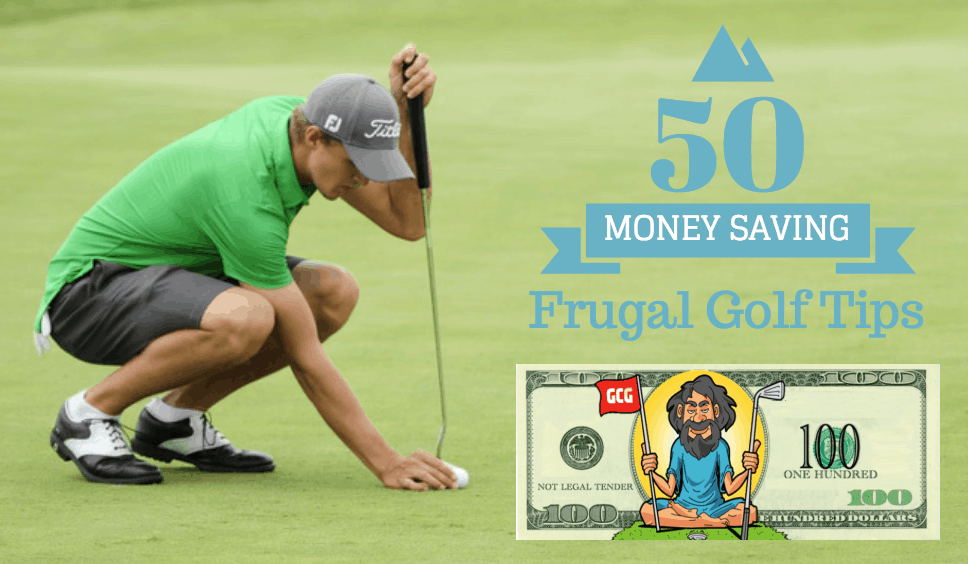Golf Money Saving Tips to be Frugal