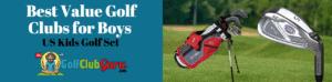US Kids golf club review boys