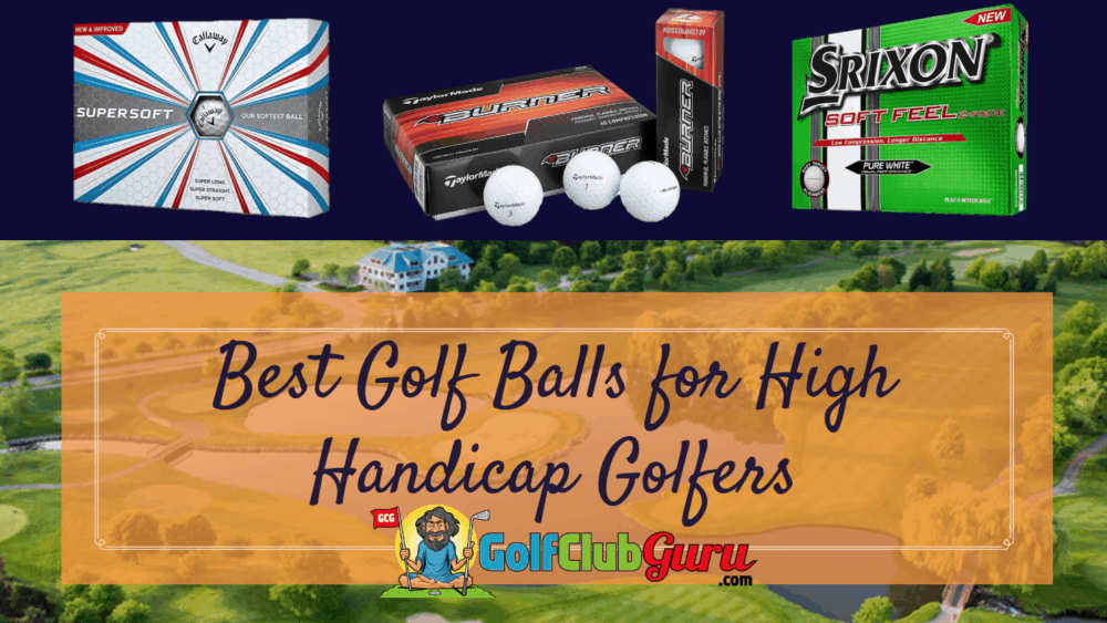 best golf ball for high handicap golfer