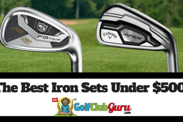 golf irons iron sets under $500