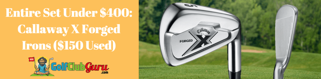 callaway x forged irons best value