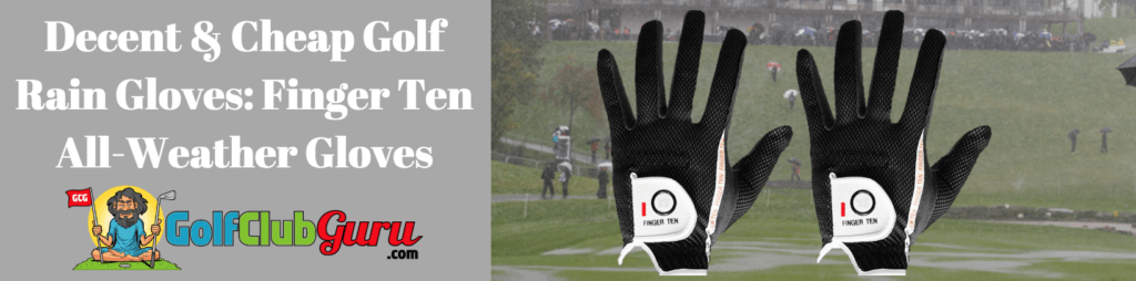 ten finger golf gloves rain