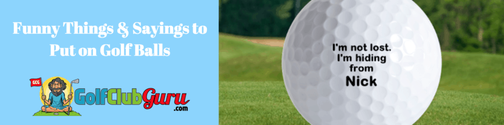 funny golf balls sayings phrases
