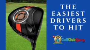 easiest drivers to hit