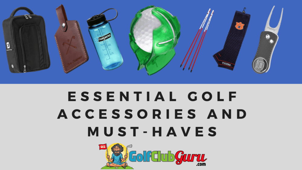 golf essentials necessities accessories must have in golf bag