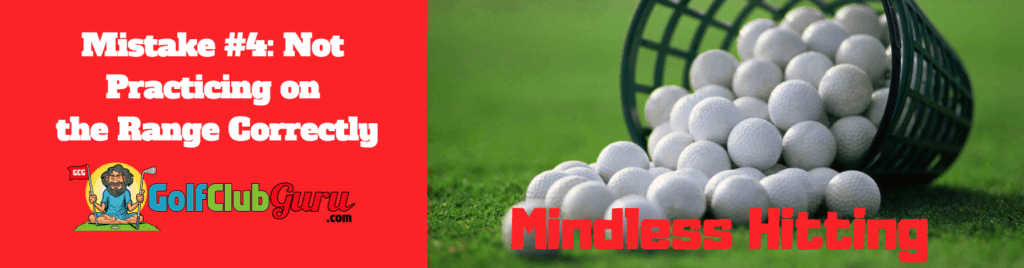 golf range practice beginner mistakes drills
