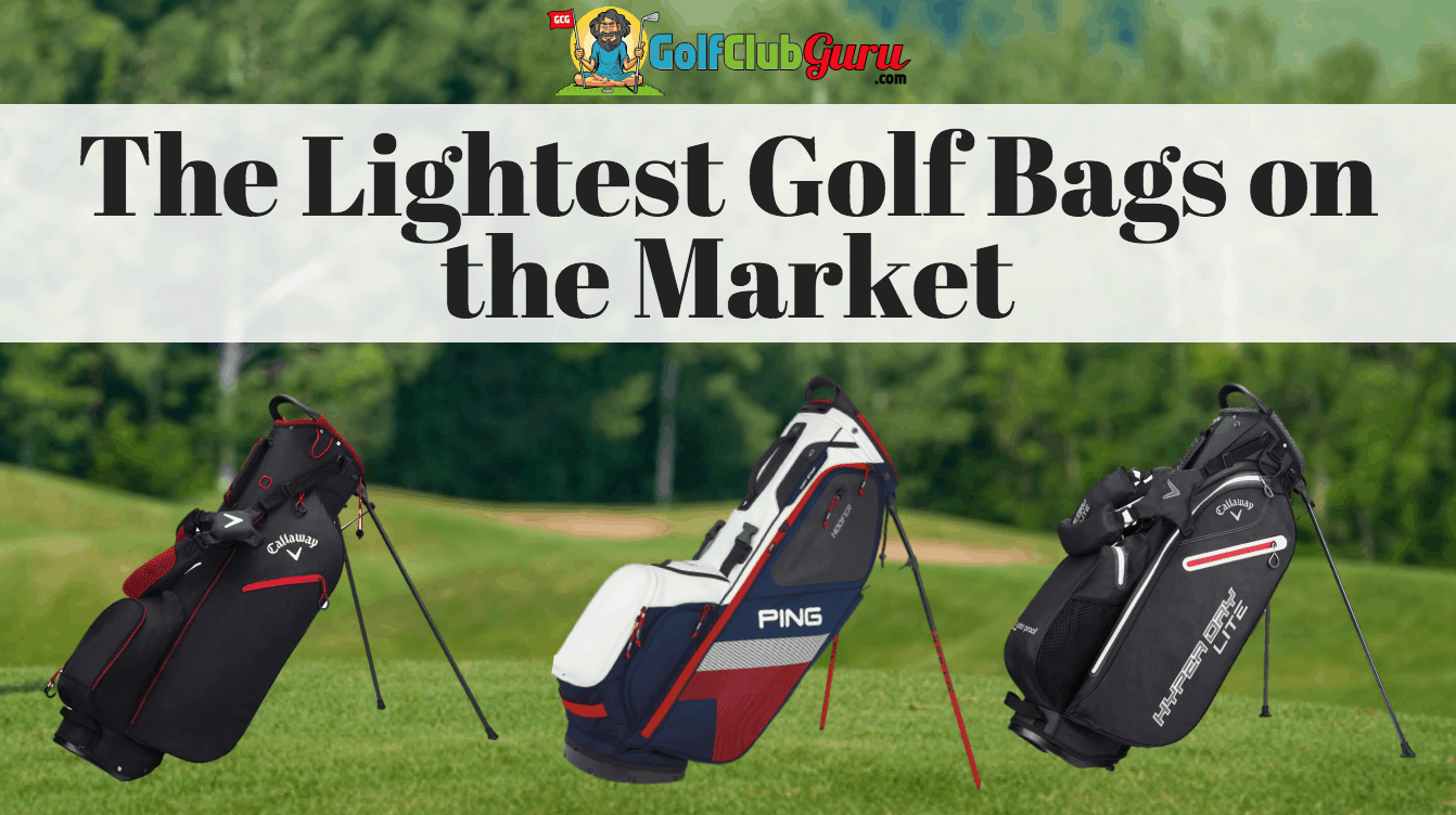 The Lightest Golf Bags On Market