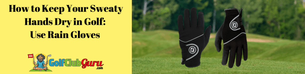 rain gloves for hot humid golf