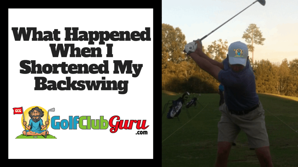 how to correctly shorten backswing golf swing
