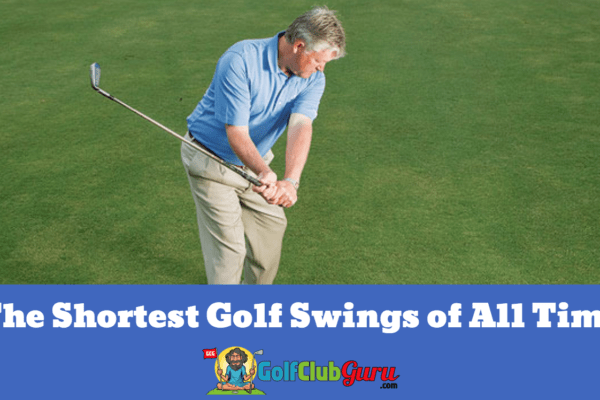 short golf swings compact ever all time shortest