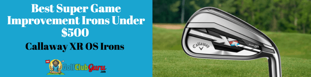 super game improvement irons under $500