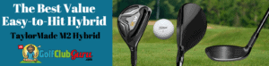 easiest hybrids to hit taylormade m2