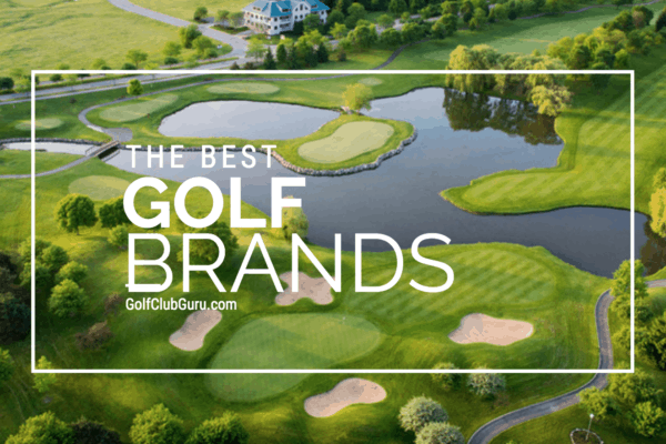 The Best Golf Equipment Brands