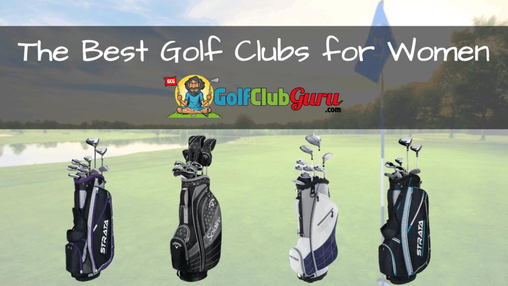 golf clubs for women best