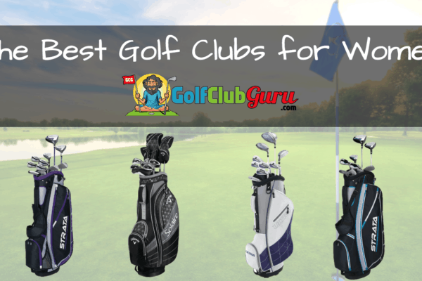 golf clubs for women best