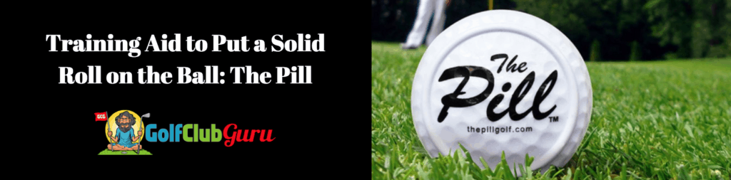 the pill golf review putting