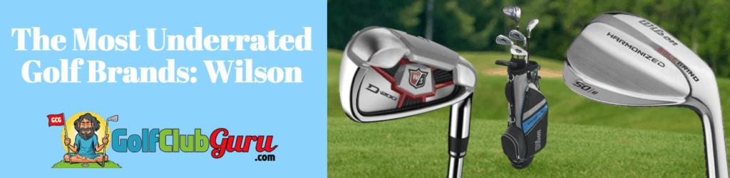 wilson brand golf underrated