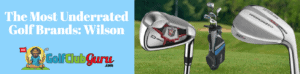 wilson brand golf underrated