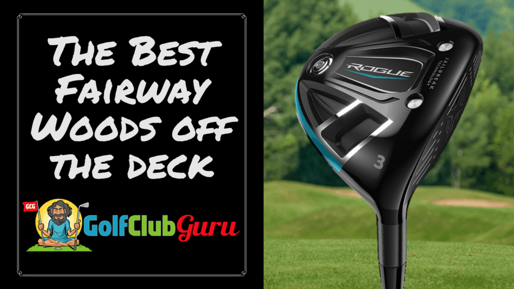 easiest forgiving fairway wood off deck ground