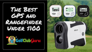 the top gps golf rangefinder gps unit less than 100