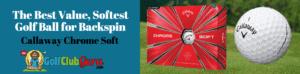 callaway chome soft golf ball review titleist pro v1 v1x alternative