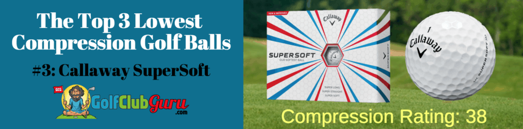best low compression callaway supersoft golf balls