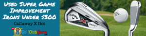 callaway x hot irons used review