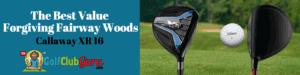 callaway xr16 fairway wood review easiest to hit