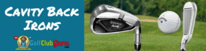 cavity back irons pros cons
