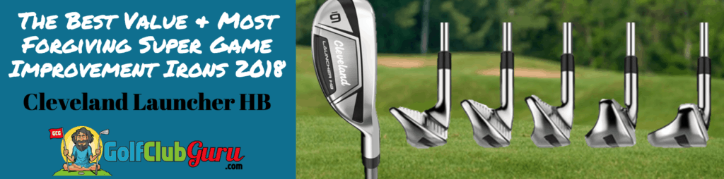 most forgiving best value super game improvement irons cleveland hb launcher