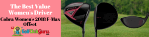 best value cobra driver f-max 2018 review womens