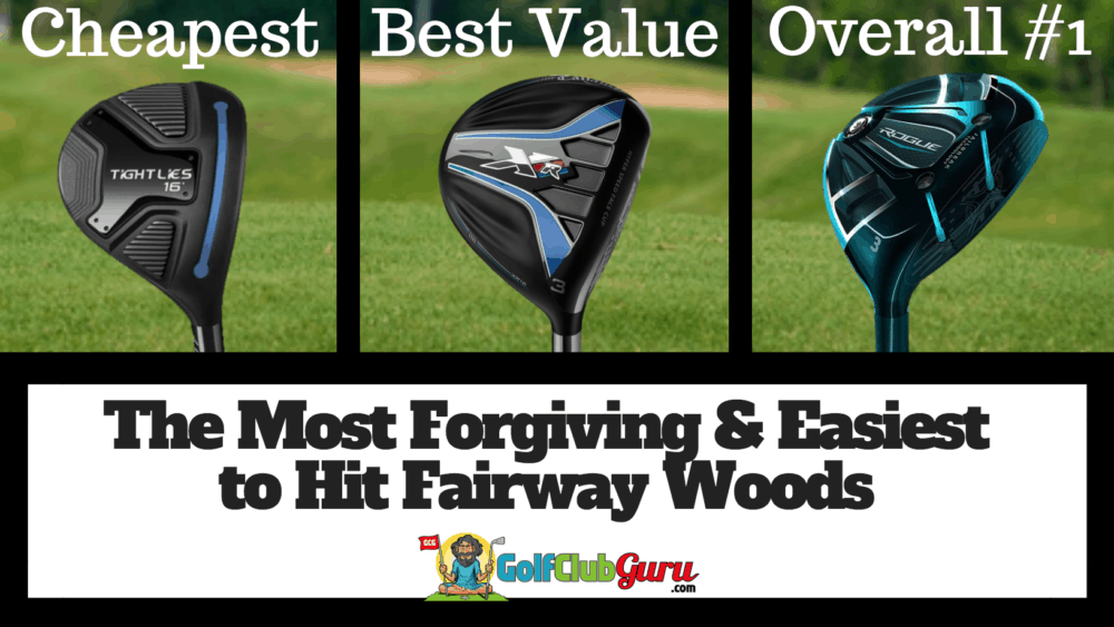the most forgiving easiest fairway 3 wood