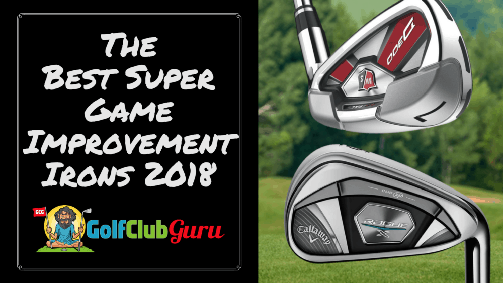 the best super game improvement irons 2018 longest