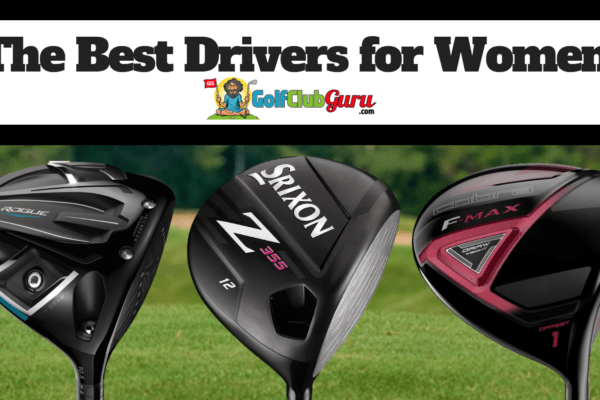 the best drivers for women ladies