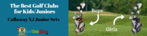 best golf club for beginner juniors kids boys girls callaway xj review