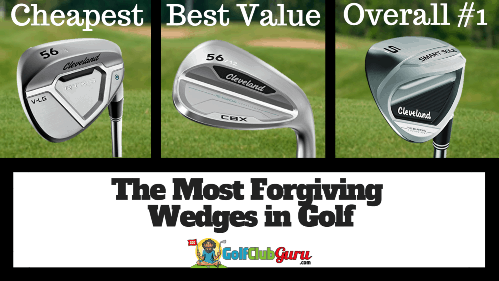 the most forgiving easy to hit wedges