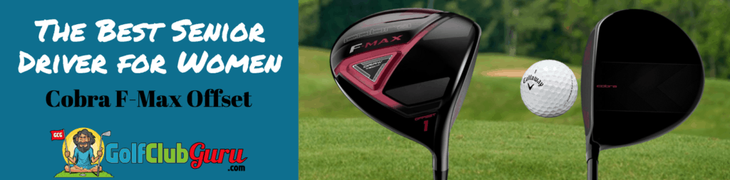 cobra f max ladies womens driver offset review